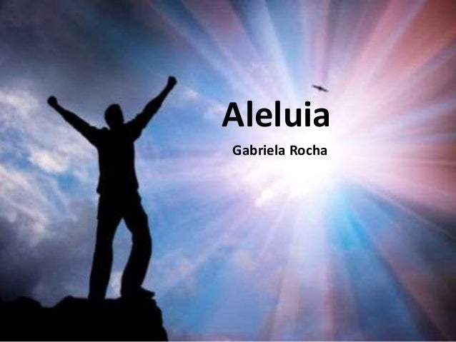 Aleluia Gabriela Rocha