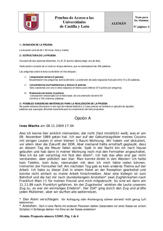 Alemán. Propuesta número 5/2005. Pág. 1 de 4 Pruebas de Acceso a las Universidades de Castilla y León ALEMÁN Texto para lo...