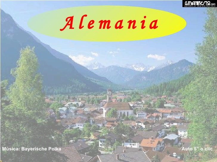 "Música: Bayerische Polka  Auto 5"" o clic A l e m a n i a"