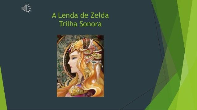 A Lenda de Zelda Trilha Sonora