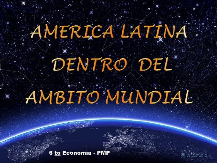 6  to  Economía - PMP