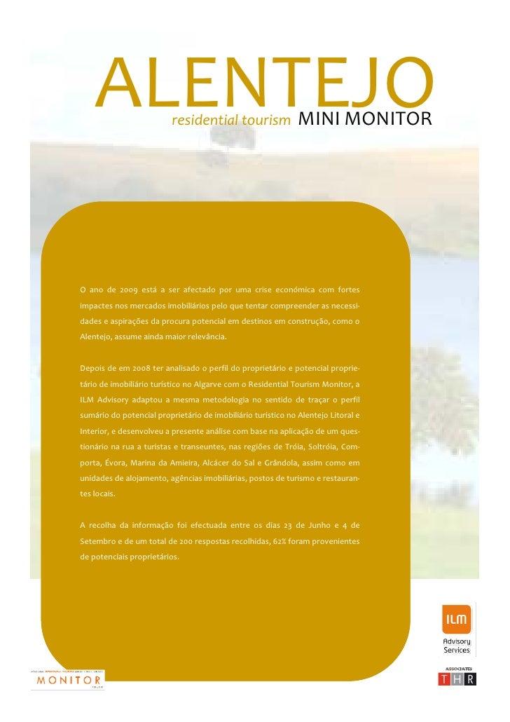 ALENTEJO                           residentialtourismMINIMONITOR     O ano de 2009 está a ser afectado por ...