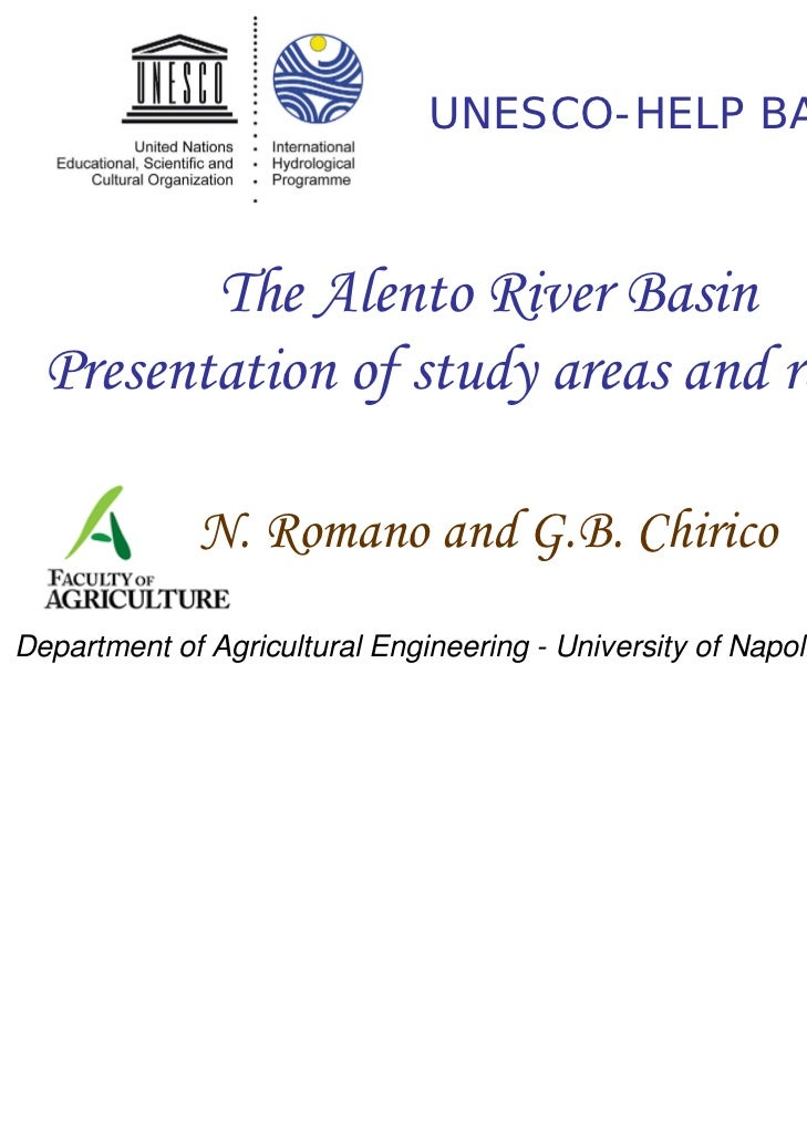 UNESCO-HELP BASIN         The Alento River Basin  Presentation of study areas and results              N. Romano and G.B. ...