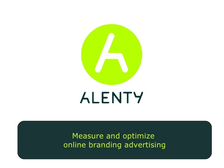 Measure and optimize  online branding advertising