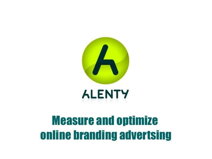 Measure and optimize  online branding advertsing