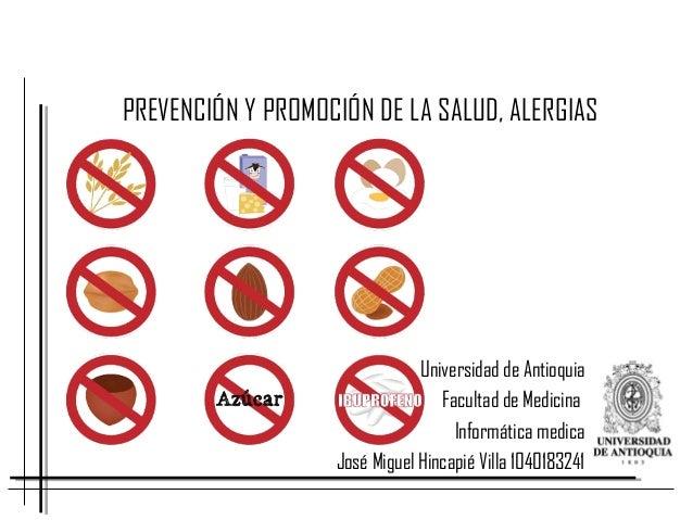 Universidad de Antioquia Facultad de Medicina Informática medica José Miguel Hincapié Villa 1040183241 PREVENCIÓN Y PROMOC...