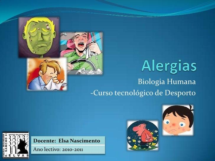 Biologia Humana                         -Curso tecnológico de DesportoDocente: Elsa NascimentoAno lectivo: 2010-2011