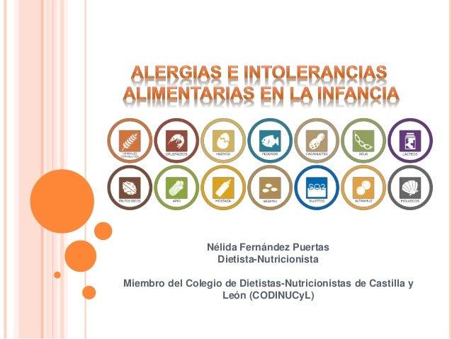 Nélida Fernández Puertas Dietista-Nutricionista Miembro del Colegio de Dietistas-Nutricionistas de Castilla y León (CODINU...