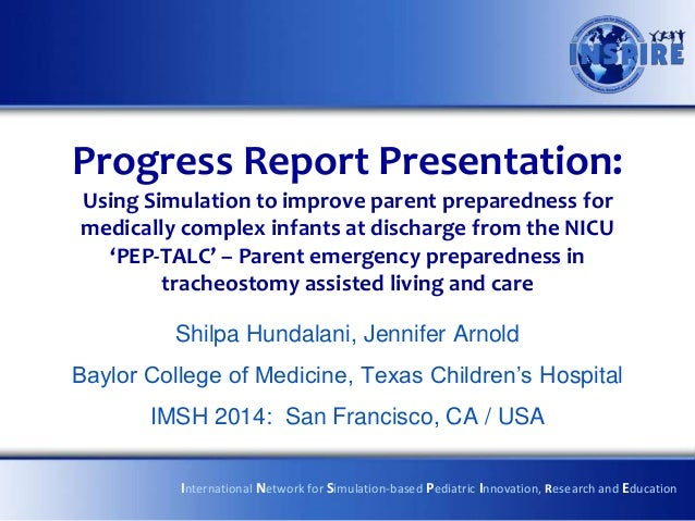 Progress Report Presentation: Using Simulation to improve parent preparedness for medically complex infants at discharge f...