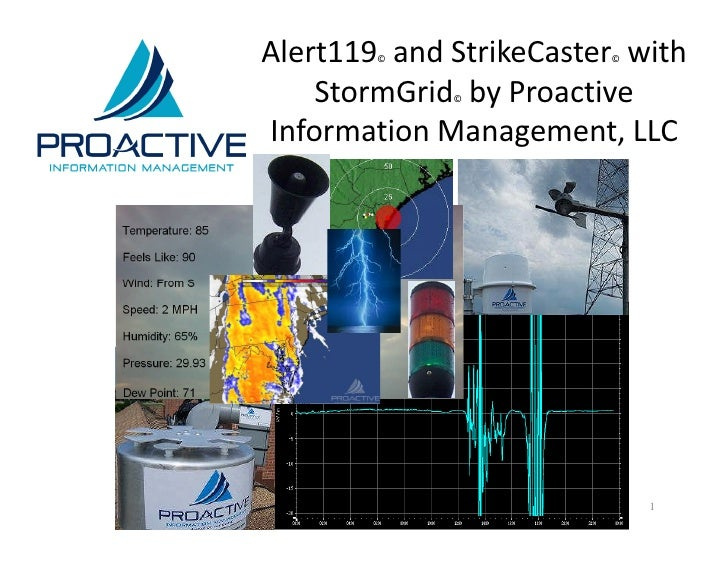 Alert119 and StrikeCaster with                     ©               ©   Your Logo       StormGrid by Proactive             ...