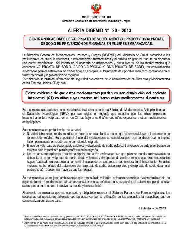MINISTERIO DE SALUD Dirección General de Medicamentos, Insumos y Drogas ALERTA DIGEMID Nº 20 - 2013 La Dirección General d...