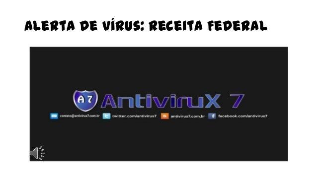 Alerta de Vírus: Receita Federal
