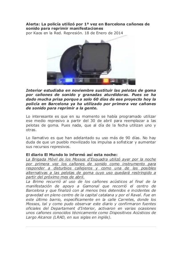 Alerta: La policía utilizó por 1ª vez en Barcelona cañones de sonido para reprimir manifestaciones por Kaos en la Red. Rep...