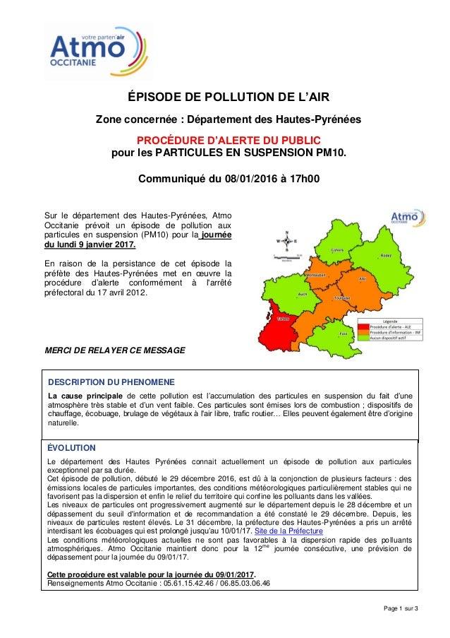 ÉPISODE DE POLLUTION DE L'AIR Zone concernée : Département des Hautes-Pyrénées PROCÉDURE D'ALERTE DU PUBLIC pour les PARTI...
