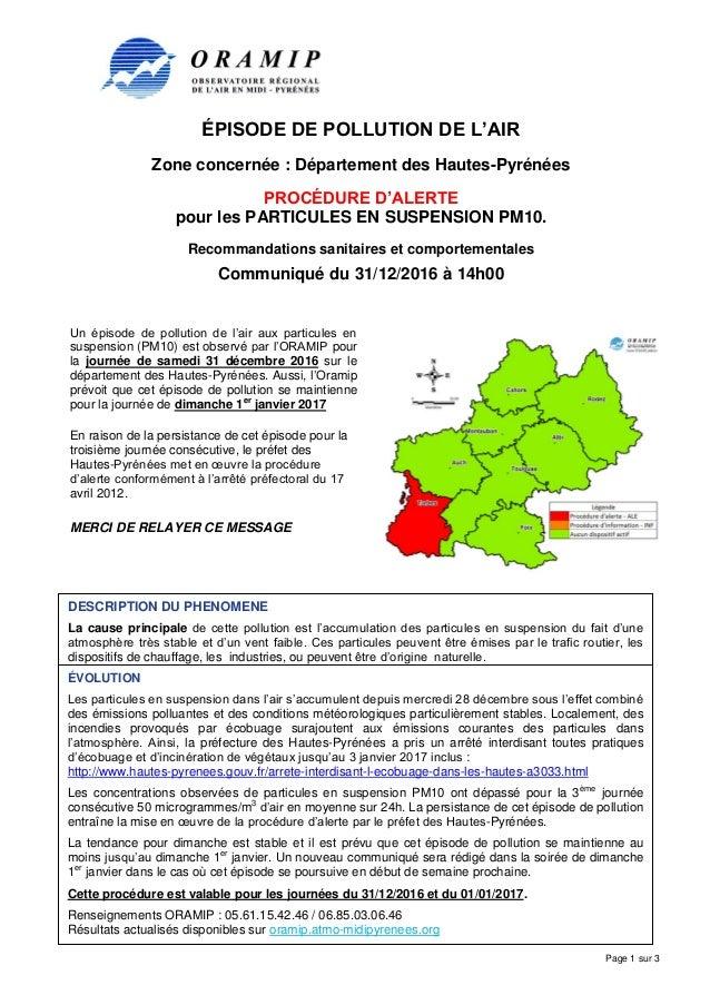 ÉPISODE DE POLLUTION DE L'AIR Zone concernée : Département des Hautes-Pyrénées PROCÉDURE D'ALERTE pour les PARTICULES EN S...