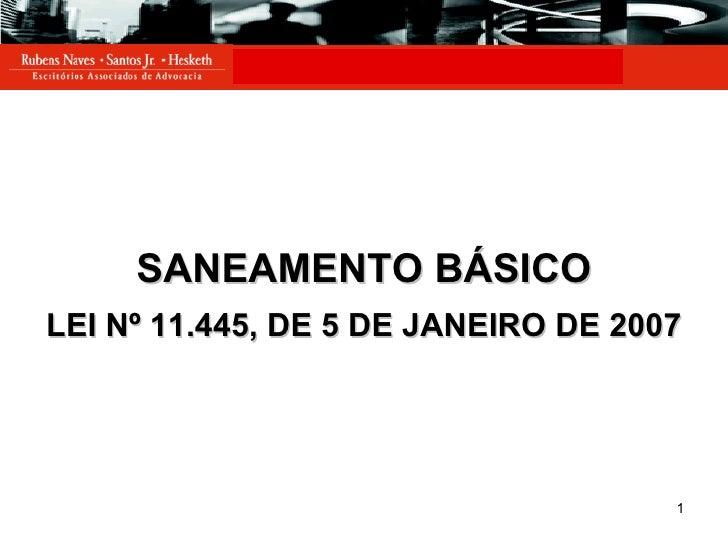 SANEAMENTO BÁSICO LEI Nº 11.445, DE 5 DE JANEIRO DE 2007