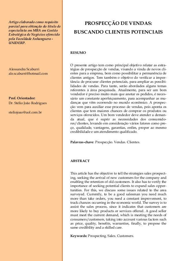 Artigo elaborado como requisito parcial para obtenção do titulo de especialista em MBA em Gestão Estratégica de Negócios o...