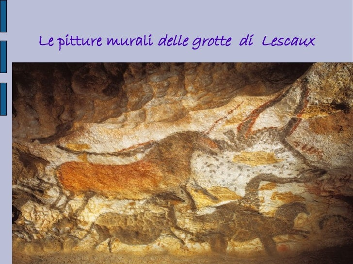 Le pitture murali delle grotte di Lescaux