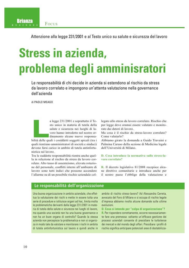 F OCUS     Attenzione alla legge 231/2001 e al Testo unico su salute e sicurezza del lavoroStress in azienda,problema degl...