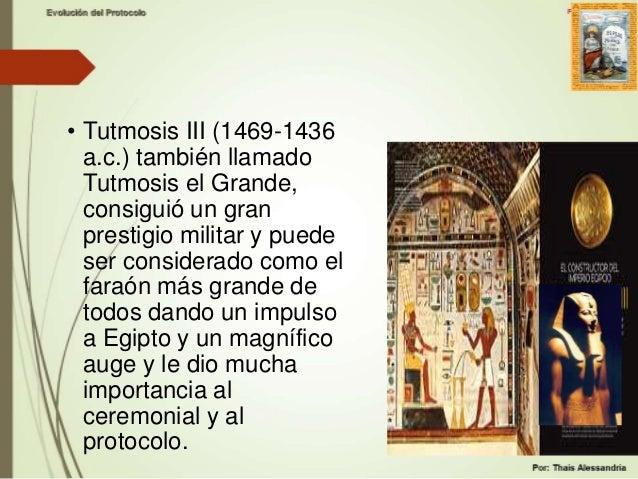 • En el antiguo Egipto encontramos El libro de enseñanzas de los escribas, donde se determina el orden protocolario de aut...