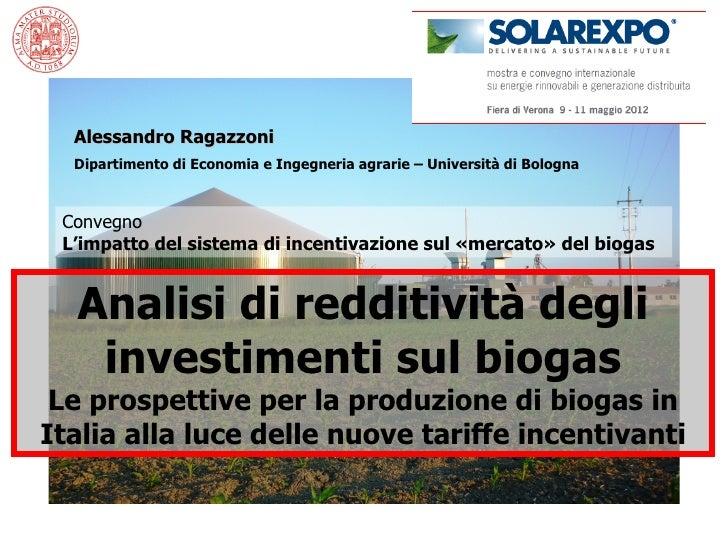 Alessandro Ragazzoni  Dipartimento di Economia e Ingegneria agrarie – Università di Bologna Convegno L'impatto del sistema...