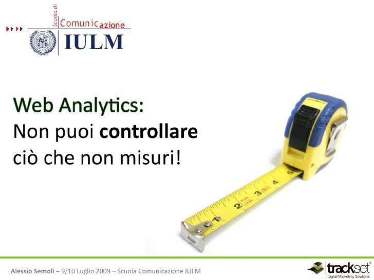 Alessio Semoli – 9/10 Luglio 2009 – Scuola Comunicazione IULM