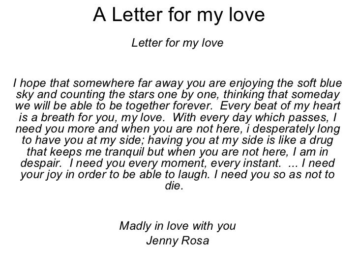 Letter for my love Letter for my loveI hope that somewhere far away ...