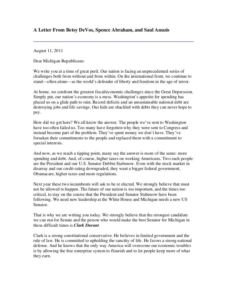 A Letter From Betsy DeVos, Spence Abraham, and Saul AnuzisAugust 11, 2011Dear Michigan Republicans:We write you at a time ...