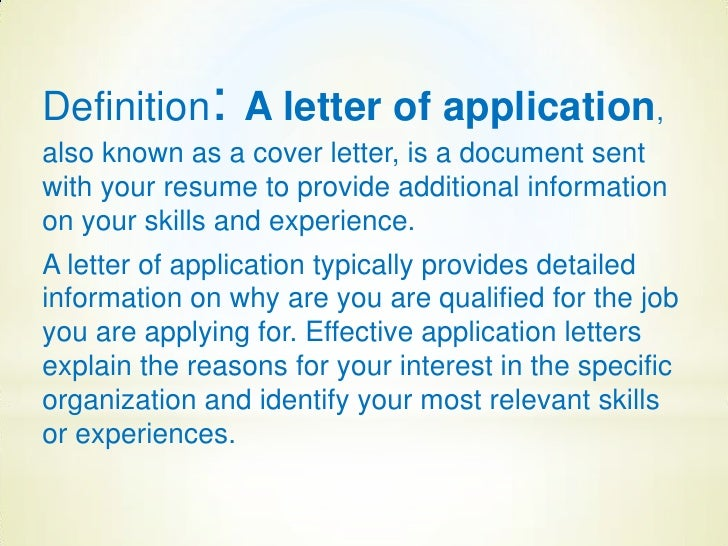 ... 2. Definition: A Letter Of Application ...  Letter Of Application
