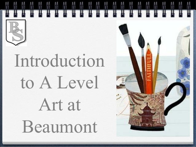 Introduction to A Level Art at Beaumont
