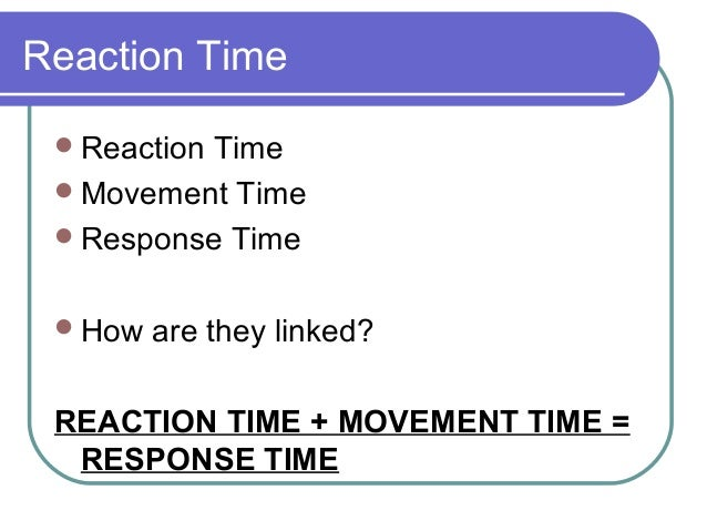 Reaction Time Statistics