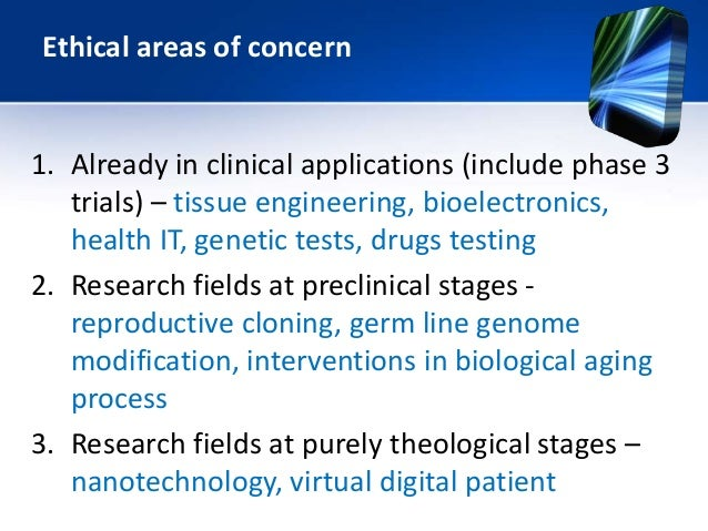 the areas of concern in genetic engineering The ethical implications of new developments in genetic science continue to in genetic engineering to of the united methodist church declared.