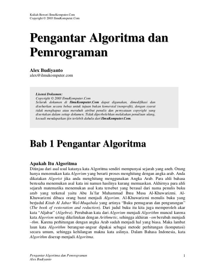 Kuliah Berseri IlmuKomputer.ComCopyright © 2003 IlmuKomputer.ComPengantar Algoritma danPemrogramanAlex Budiyantoalex@ilmuk...