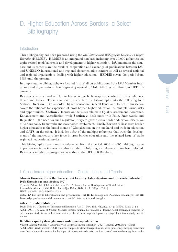 D. Higher Education Across Borders: a Select   BibliographyIntoductionThis bibliography has been prepared using the IAU In...