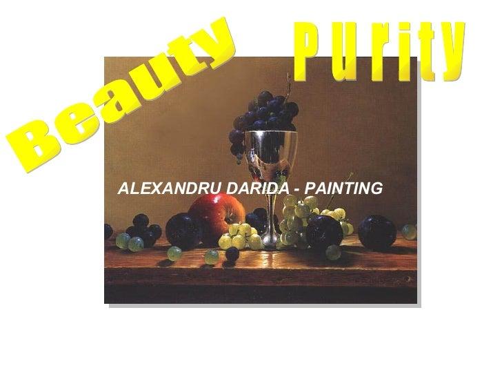 ALEXANDRU DARIDA - PAINTING Beauty Purity