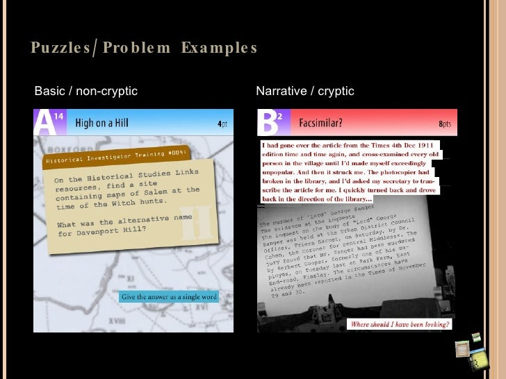 Puzzles/Problem Examples Basic / non-cryptic Narrative / cryptic