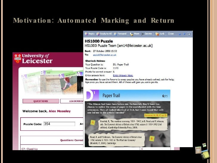Motivation: Automated Marking and Return 354 Gracechurch St.