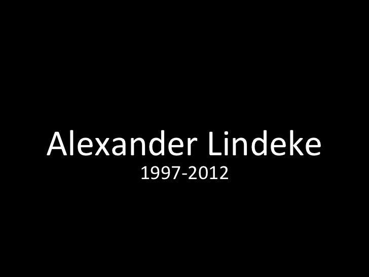 Alexander Lindeke     1997-2012