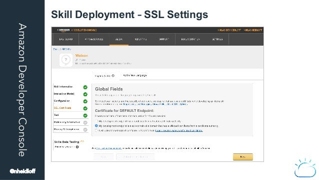 AmazonDeveloperConsole Skill Deployment – SSL Settings @nheidloff