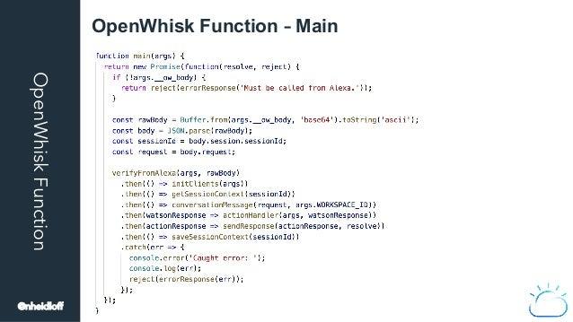 OpenWhiskFunction OpenWhisk Function – Main @nheidloff