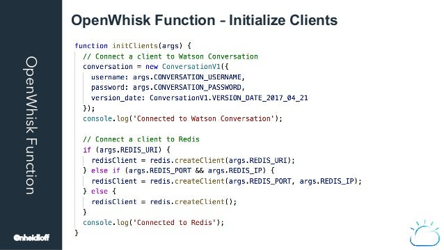 OpenWhiskFunction OpenWhisk Function – Initialize Clients @nheidloff