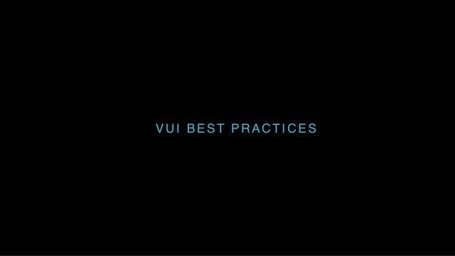 VUI BEST PRACTICES