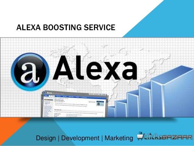 ALEXA BOOSTING SERVICE Design | Development | Marketing