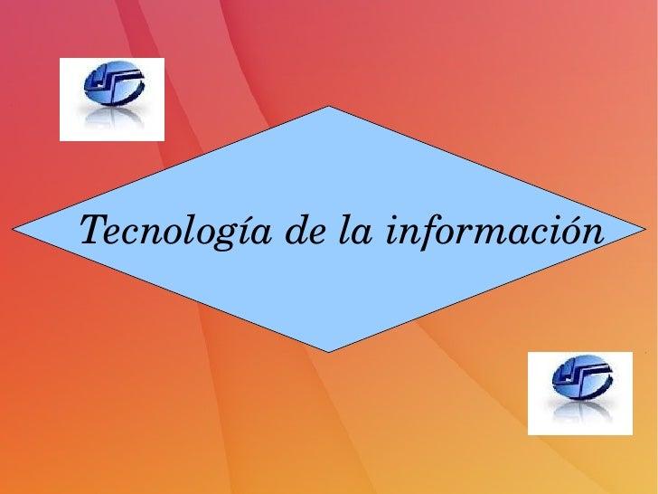 Tecnologíadelainformación