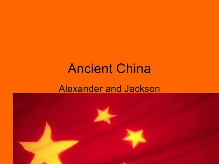 Ancient China Alexander and Jackson