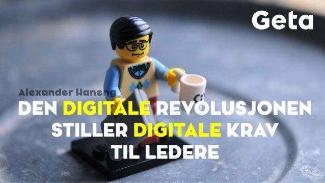 Den digitale revolusjonen stiller digitale krav til ledere