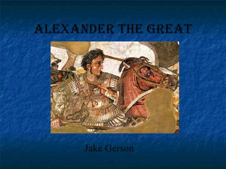 Alexander the Great Jake Gerson