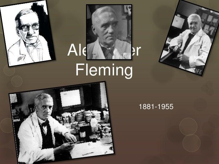 Alexander Fleming        1881-1955