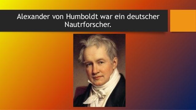Alexander von  Humboldt Slide 2