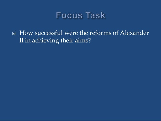 How successful were alexander reforms in